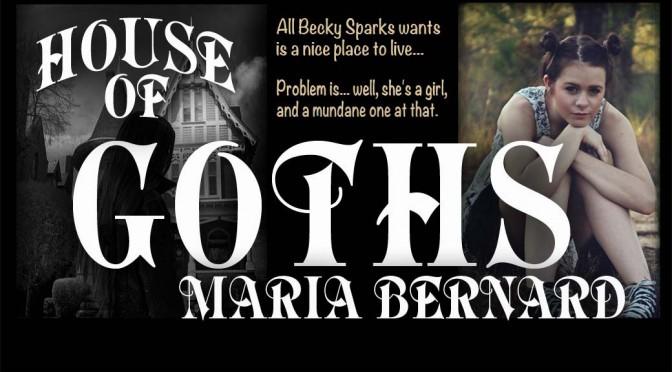 House of Goths - Maria Bernard