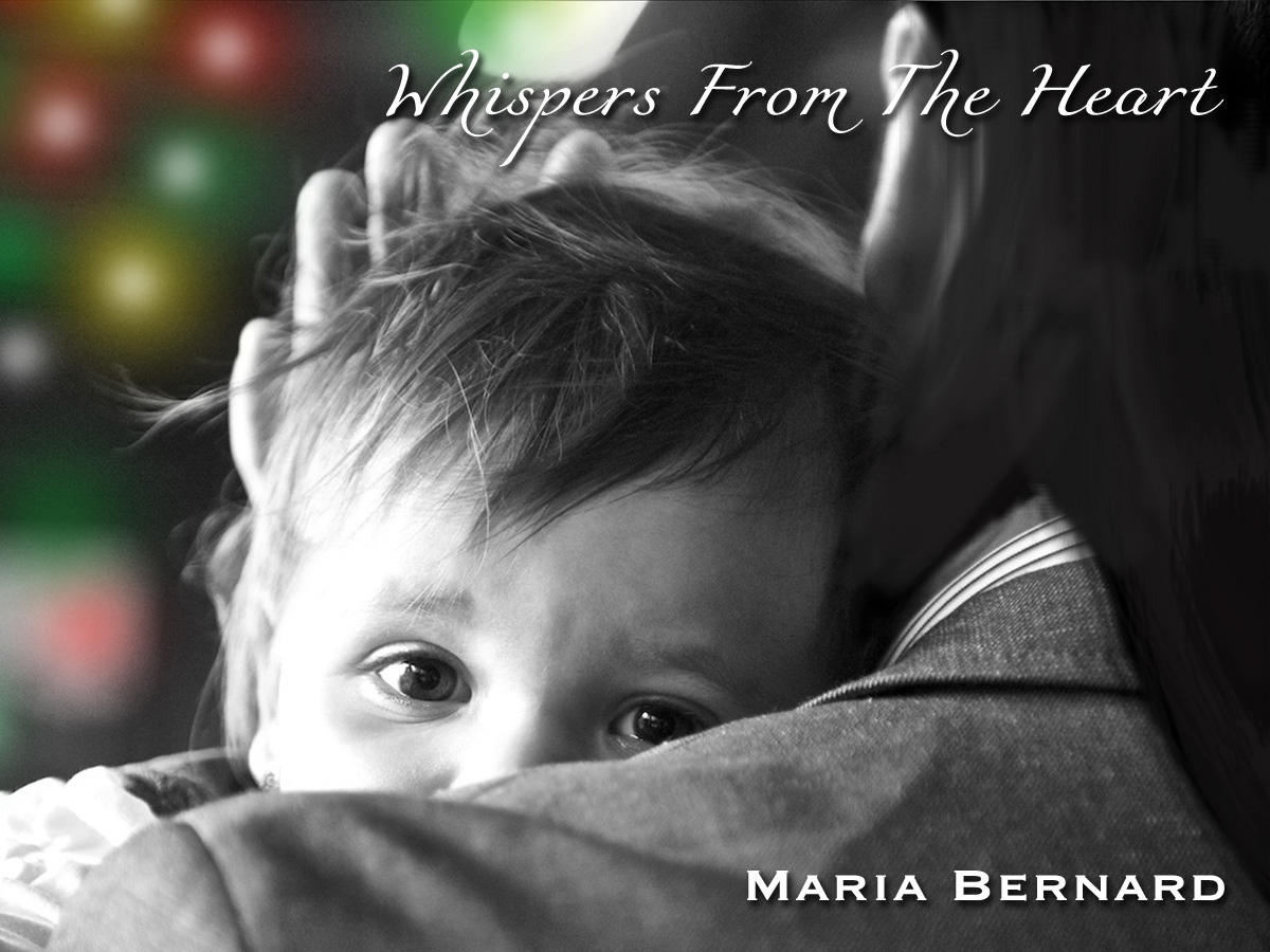 Whispers From the Heart by Maria Bernard